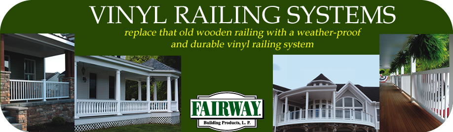 Fairway Vinyl Railing Systems