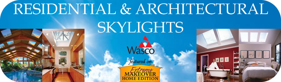 Wasco Residential & Architectural Skylights